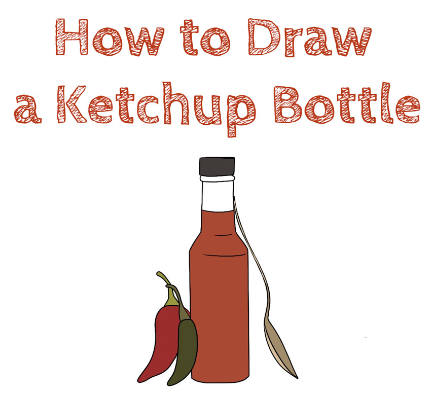 How to Draw a Ketchup Bottle easy