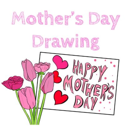 How to Draw Mother's Day Ideas
