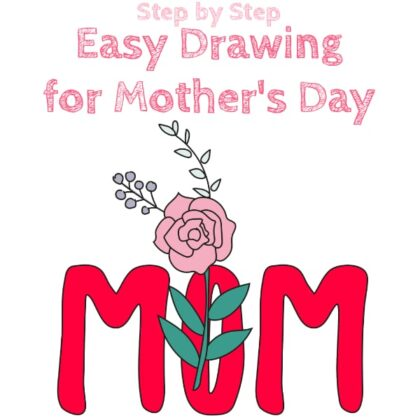 Step by Step Drawing for Mother's Day