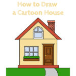 How to Draw a Cartoon House