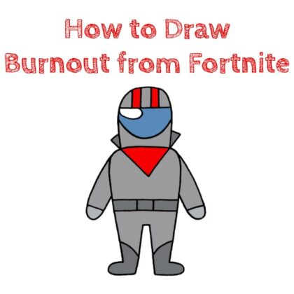 Burnout from Fortnite Drawing Guide