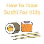 How to Draw Sushi for Kids