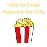 How to Draw Popcorn for Kids