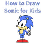 How to Draw Sonic for Kids