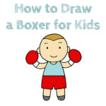 How to Draw a Boxer for Kids