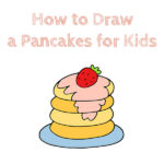 How to Draw a Pancakes for Kids