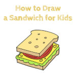 How to Draw a Sandwich for Kids