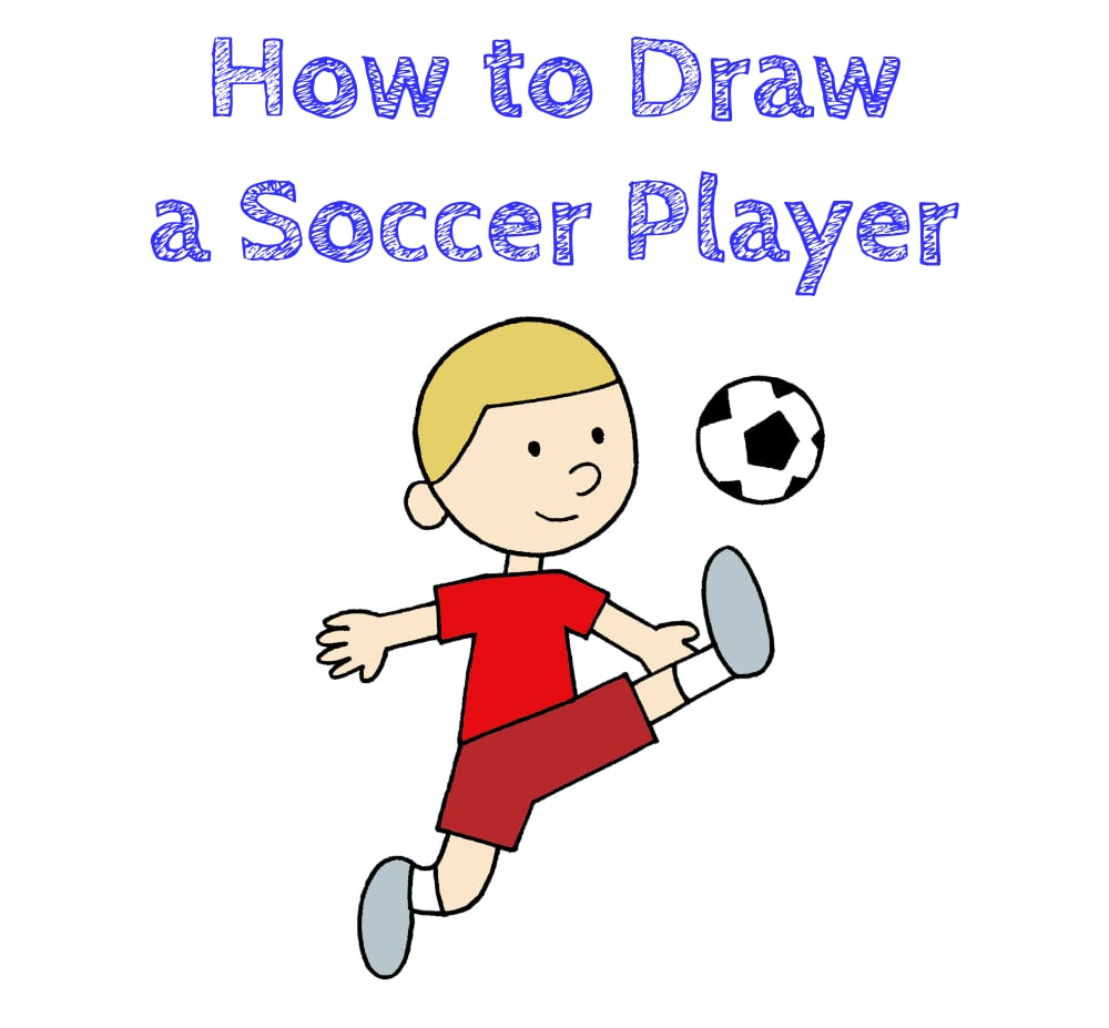 Soccer Player Drawing Tutorial Step by Step