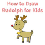 How to Draw Rudolph for Kids