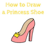 How to Draw a Princess Shoe for Kids