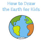How to Draw the Earth for Kids