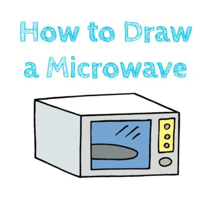 Microwave How to Draw