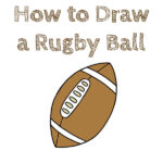 How to Draw a Rugby Ball for Kids