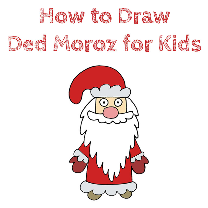 How to Draw Ded Moroz for Kids