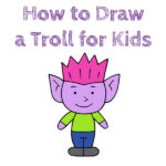 How to Draw a Troll for Kids