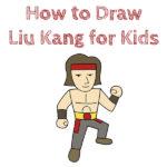 How to Draw Liu Kang for Kids